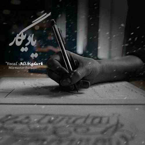 دانلود موزیک علی بیگ دارک یادیگار