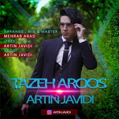 دانلود موزیک آرتین جاویدی تازه عروس