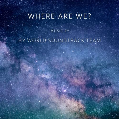 دانلود موزیک HY world soundtrack team Where Are We