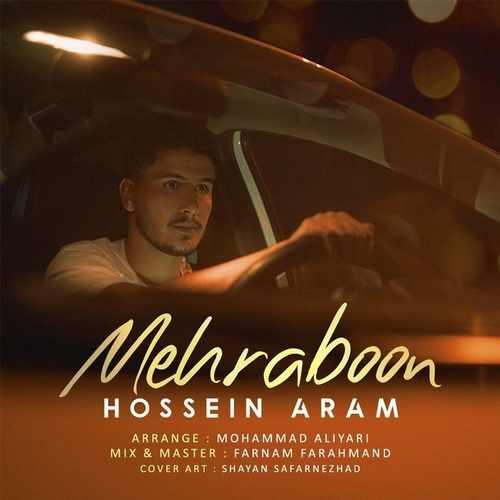 دانلود موزیک حسین آرام مهربون