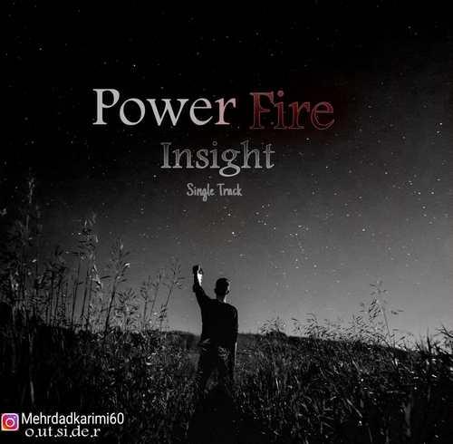 دانلود موزیک Power Fire Insight